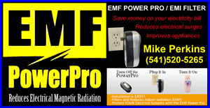 EMF POWERPRO Electrical Filter. Reduces Electrical Magnetic Radiation, Save Money on Your Electric Bill. Reduces the effects of electrical surges. Contact Mike Perkins
