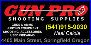 the GUN PRO Shooting Supplies Guns & Ammo Gunshop (541)915-9030 Come and Visit Us at 4405 Main Street in Springfield. GUNS & AMMO, HUNTING EQUIPMENT, Shooting Accessories, Used Firearms by Neal Caloia