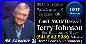 EUGENE MORTGAGE COMPANY, OMT Mortgage TERRY JOHNSON (541)242-8080 Eugene Home loans and Refinance Specialist - a Shop In Oregon Referred Business!